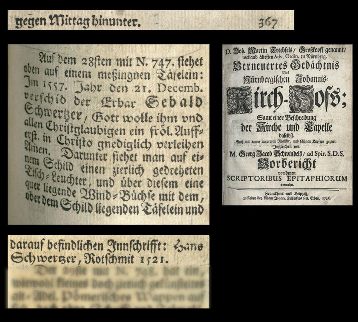 """Hans Schwertzer Auszug aus Joh. Martin Trechsels, Großkopf genannt: """"Verneuertes Gedächtnis des nürnbergischen Johannis Kirch Hof ..."""" , Franckf. & Leipzig 1735"""