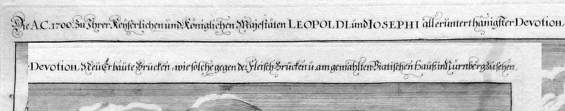"""""""Die A.C.1700.zu Ihrer Kaiserlichen und königlichen Majestäten …"""" Neue Brücke mit Viatishaus Bildüberschrift (Zusammengesetzt)"""