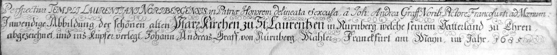 """Urbis Norimbergensis Insigniorum Templorum …"" St. Lorenz Inschrift"