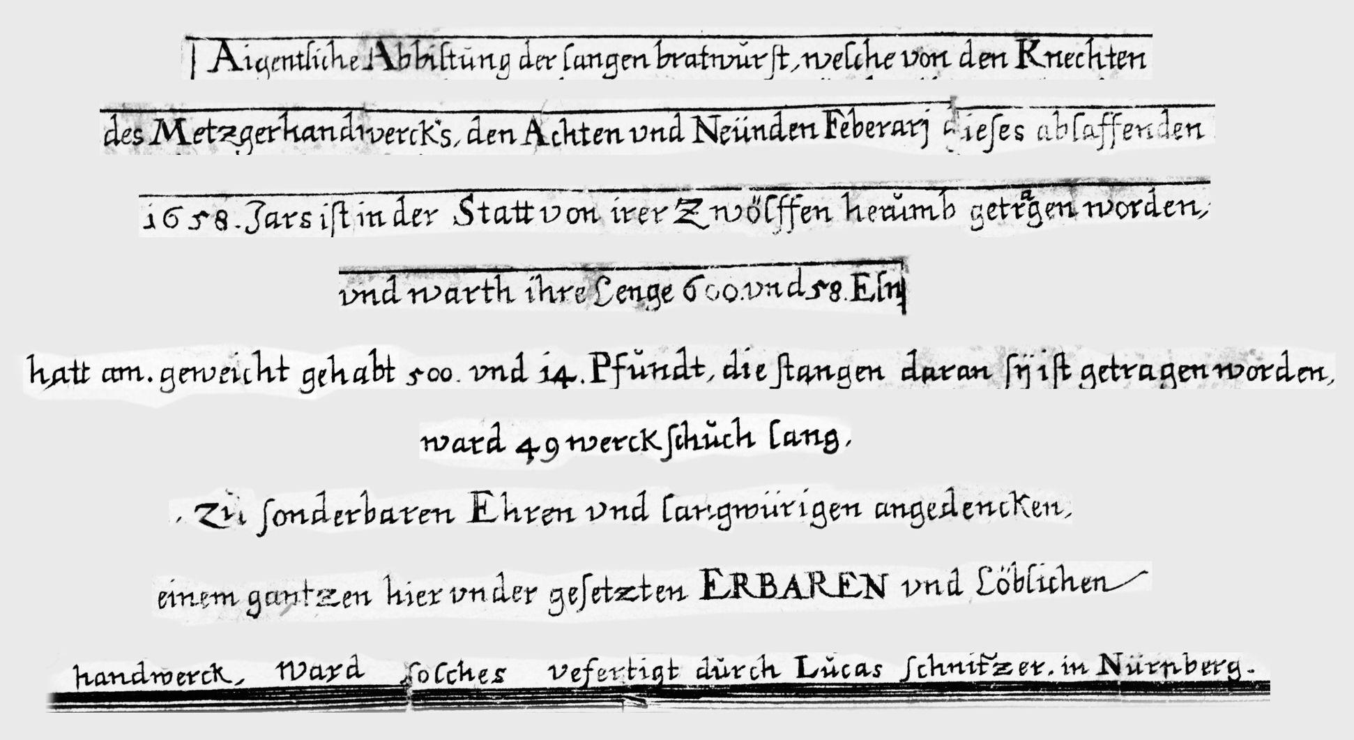"""Nürnberger Bratwurst: """"Aigentliche Abbiltung der langen bratwurst,...."""" Bildüberschrift (zusammengesetzt)"""