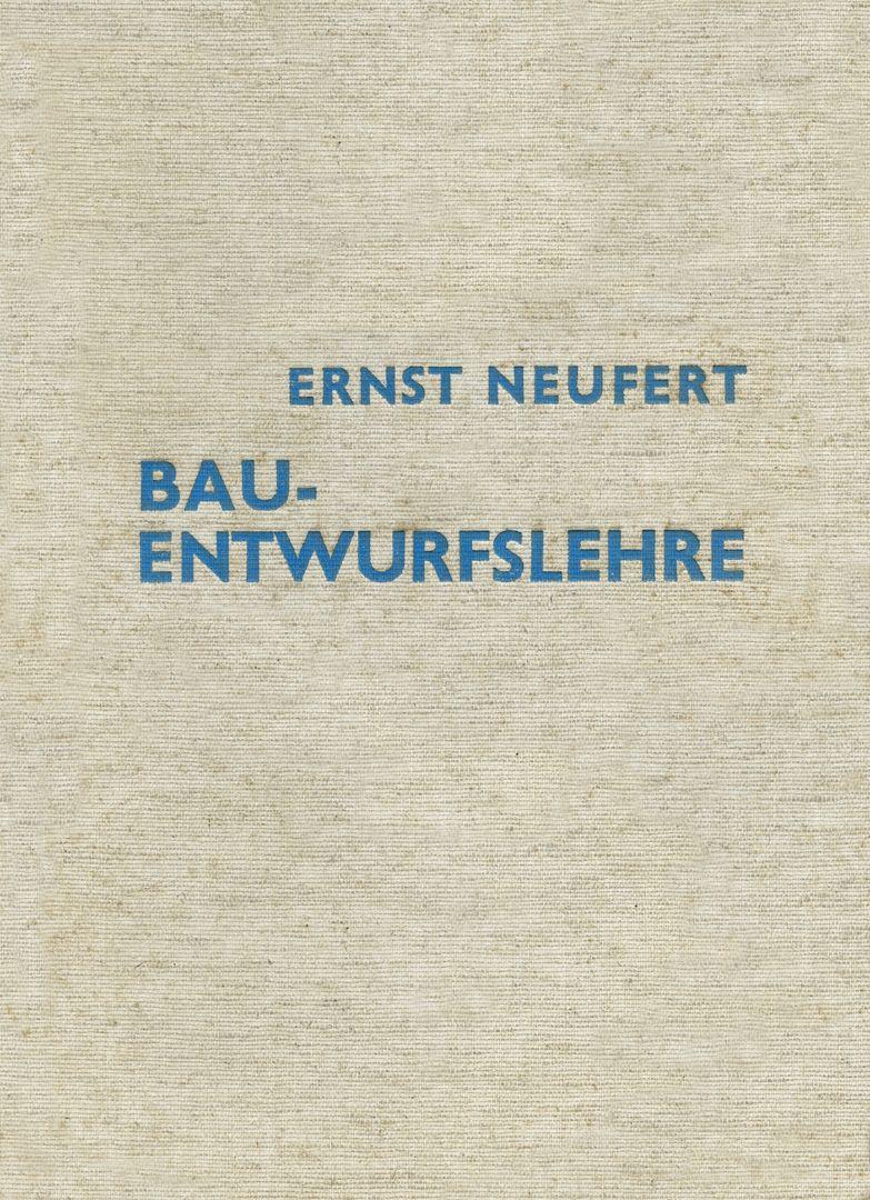 DER MENSCH / DAS MASS ALLER DINGE Bauentwurfslehre: Einband der Originalausgabe, Berlin 1936