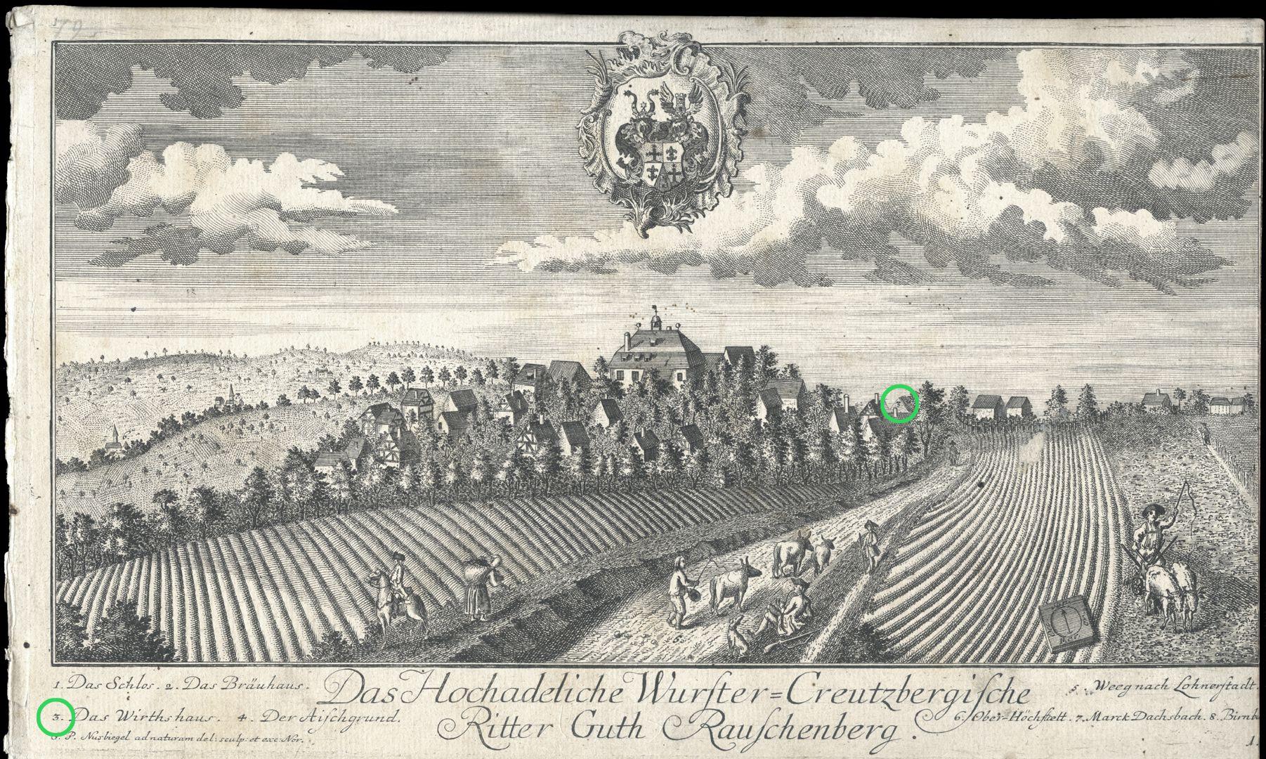 """Das Hochadeliche Wurster=Creutzbergische Ritter Guth Rauschenberg """"Das Wirthshaus"""""""